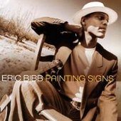 Eric Bibb: Painting Signs