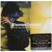 Thomas Dybdhal: One day you'll dance for me in New York City