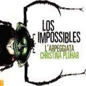 Christina Pluhar: Los Impossibles