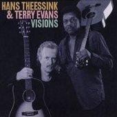 Hans Theessink en Terry Evans: Visions
