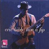 Eric Bibb: Live a Fip