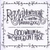 Ray Lamontagne: God willin' and the Creek