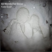 50 Words for Snow: Kate Bush