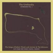 The Unthanks: the songs of Robert Wyatt and Anthony & the Johnsons